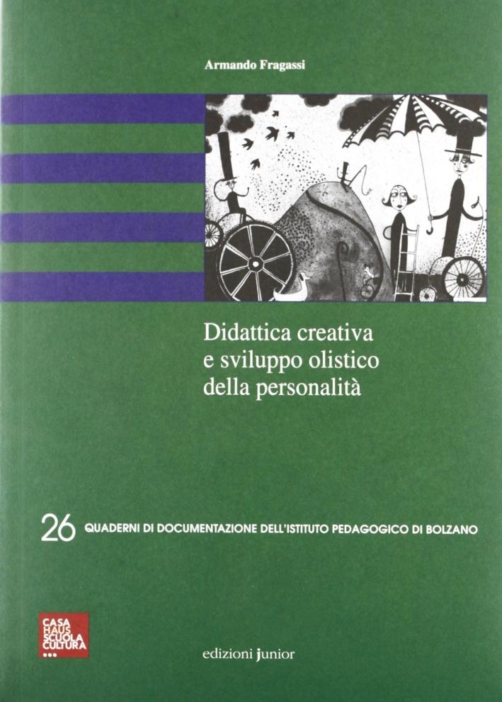 Didattica creativa e sviluppo olistico della personalità