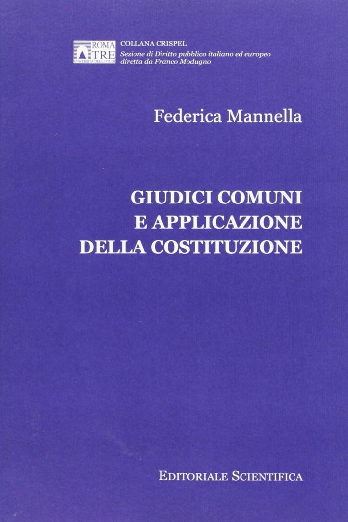 Giudici comuni e applicazione della Costituzione