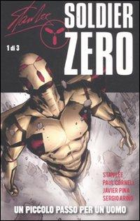Un piccolo passo per un uomo. Soldier Zero. Vol. 1