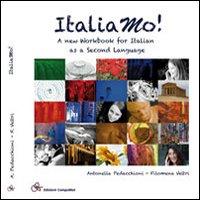 Italiamo! a New Workbook For Italian as Second Language