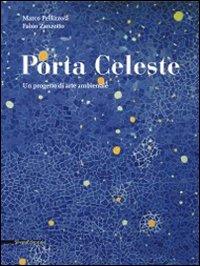 Porta Celeste. Un Progetto di Arte Ambientale