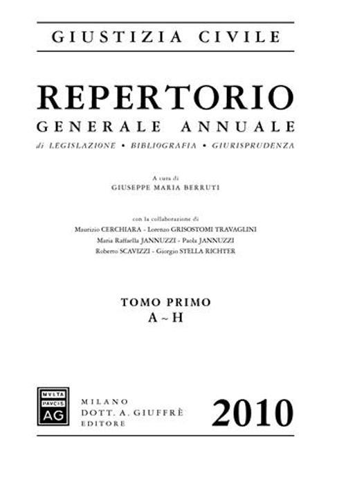Repertorio generale annuale di legislazione, bibliografica, giurisprudenza 2010