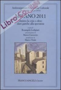Milano 2011. Rapporto sulla città