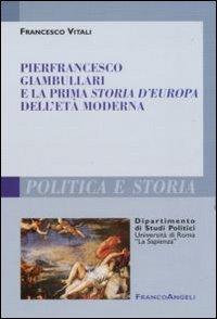 Pierfrancesco Giambullari e la prima storia d'Europa dell'età moderna
