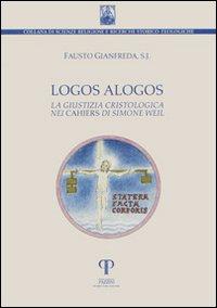 Logos alogos. La giustizia cristologica nei
