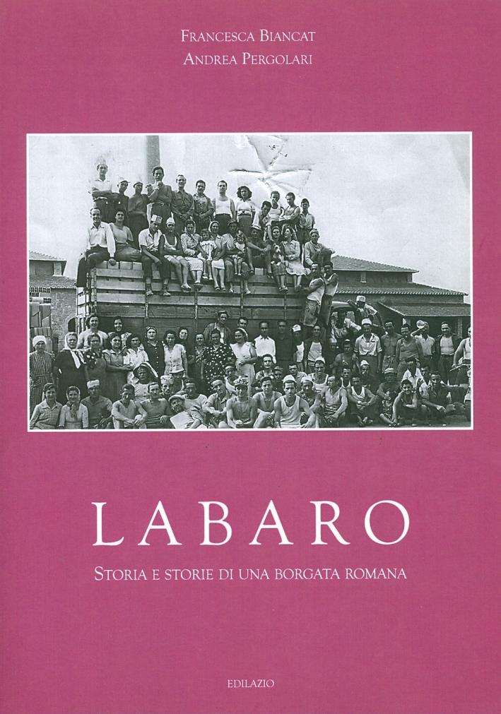 Labaro. Storia e storie di una borgata romana