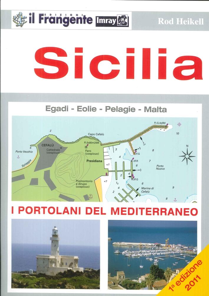 Sicilia. I Portolani del Mediterraneo. Isole Egadi, Eolie, Pelagie e Malta