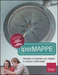 Ipermappe. Studiare e Imparare con Mappe e Schemi Multimediali. CD-ROM. con Libro