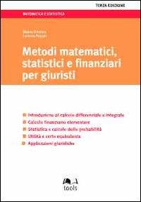 Metodi matematici, statistici e finanziari per giuristi