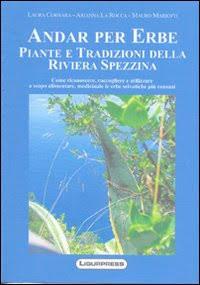 Andare per erbe piante e tradizioni della riviera spezzina