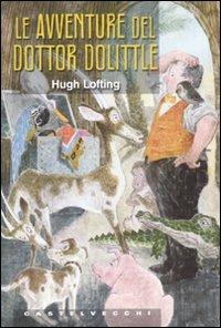 Le avventure del dottor Dolittle.
