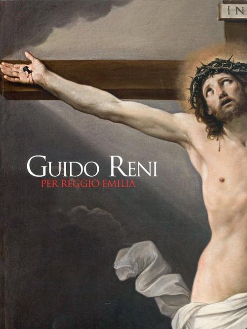 Guido Reni per Reggio Emilia. Il ritorno di due capolavori
