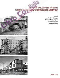 Caratteri tipologici costruito e criteri di adeguamento tecnologico e ambientale