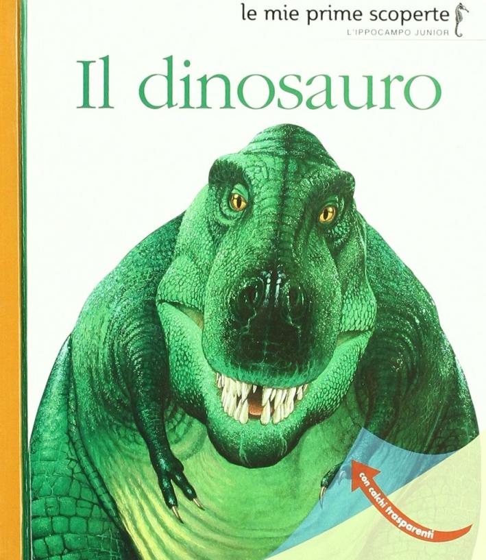 Dinosauro. Ediz. illustrata