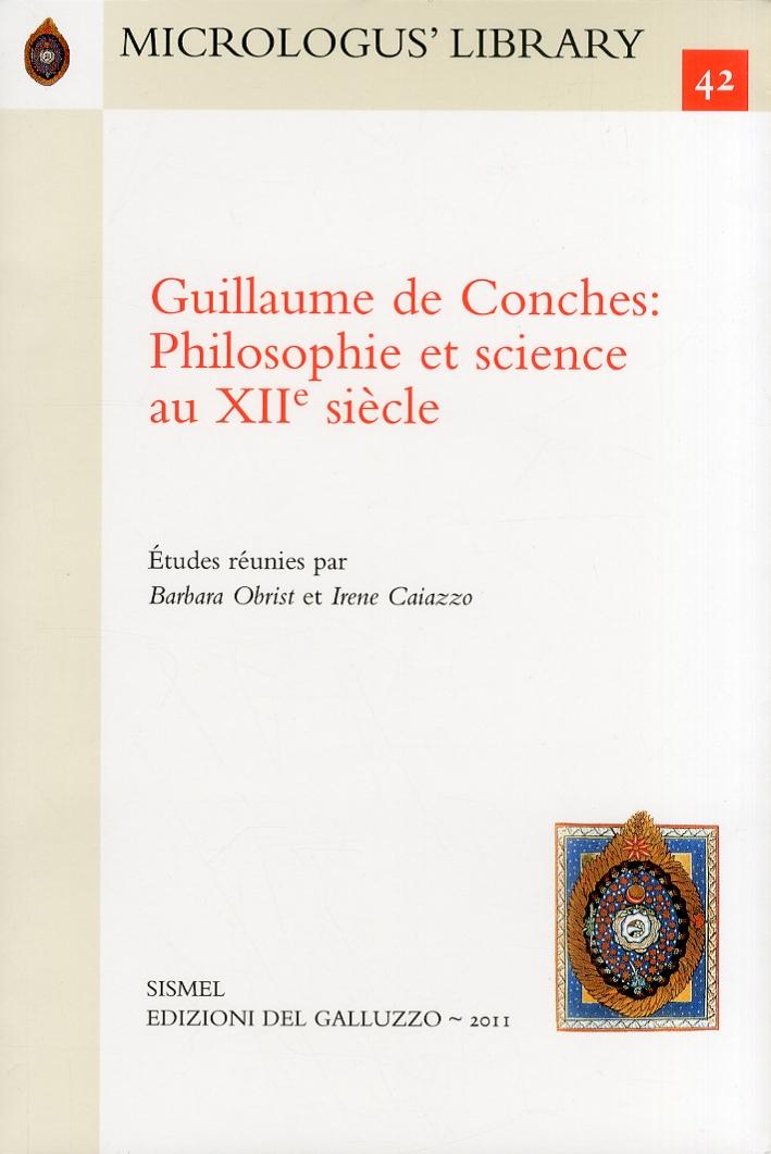 Guillaume de Conches Philosophie et science au XII siècle