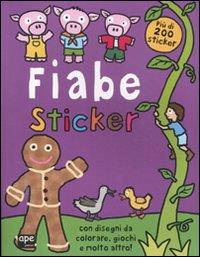 Fiabe. Sticker. Con adesivi