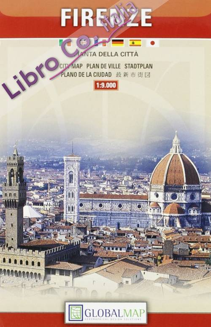 Firenze centro 1:9.000. Pianta della Città. City Map. Plan De Ville. Stadtplan. Plano della Ciudad
