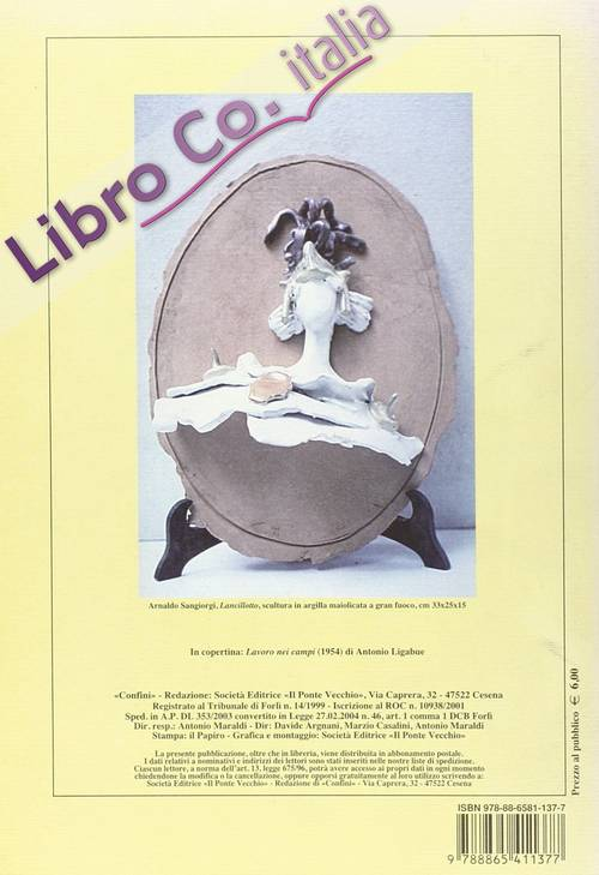Confini. Arte e letteratura, storia e cultura della Romagna contemporanea. Vol. 38.