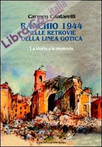 Ranchio 1944. Nelle retrovie della Linea Gotica. Racconti e memorie