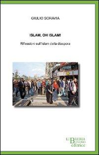 Islam, oh Islam! Riflessioni sull'Islam della diaspora.
