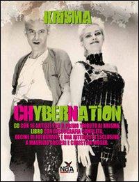 Chybernation. Con CD Audio.