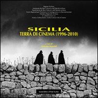 Sicilia. Terra di cinema (1996-2010).