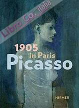 Picasso. 1905 in Paris