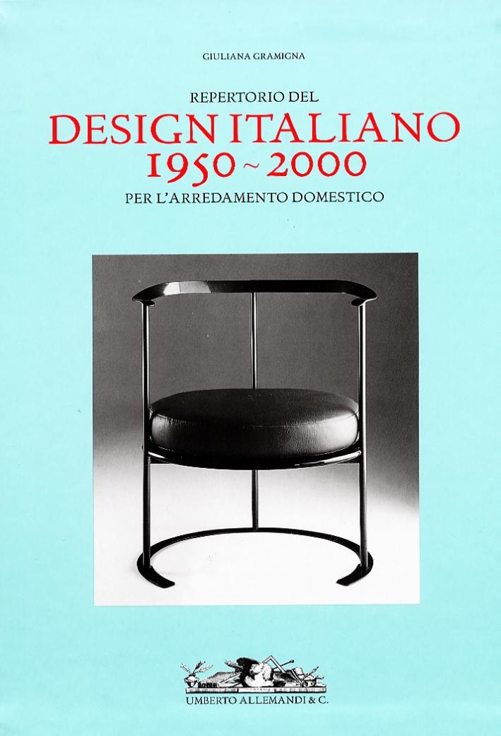 Repertorio del Design Italiano 1950-2000 per L'Arredamento Domestico.
