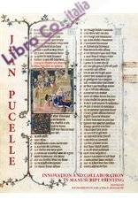 Jean Pucelle. Innovation and collaboration in Manuscript Painting.