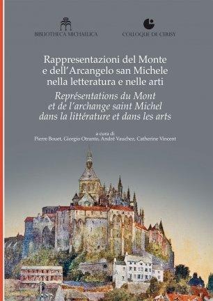 Rappresentazione del monte e dell'Arcangelo san Michele nella letteratura e nelle Alpi. Ediz. italiana e francese.