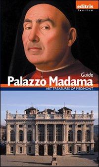 Guida Palazzo Madama. [English Ed.]