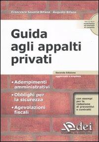 Guida agli appalti privati. Con CD-ROM