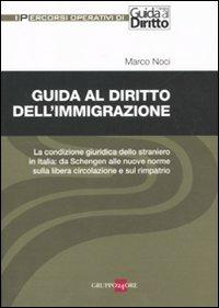 Guida al diritto dell'immigrazione.