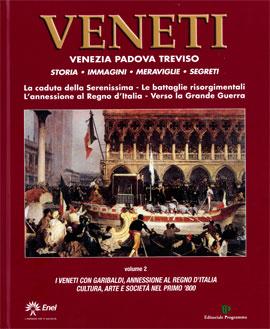 Veneti. Venezia Padova Treviso. Vol. 2
