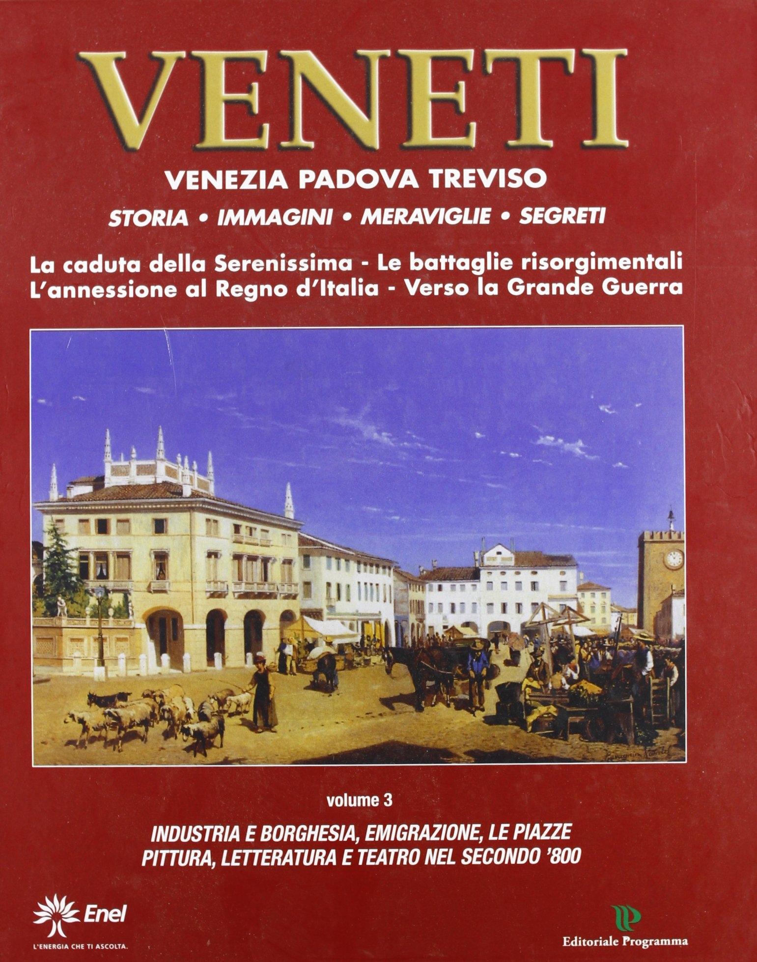 Veneti. Venezia Padova Treviso. Vol. 3