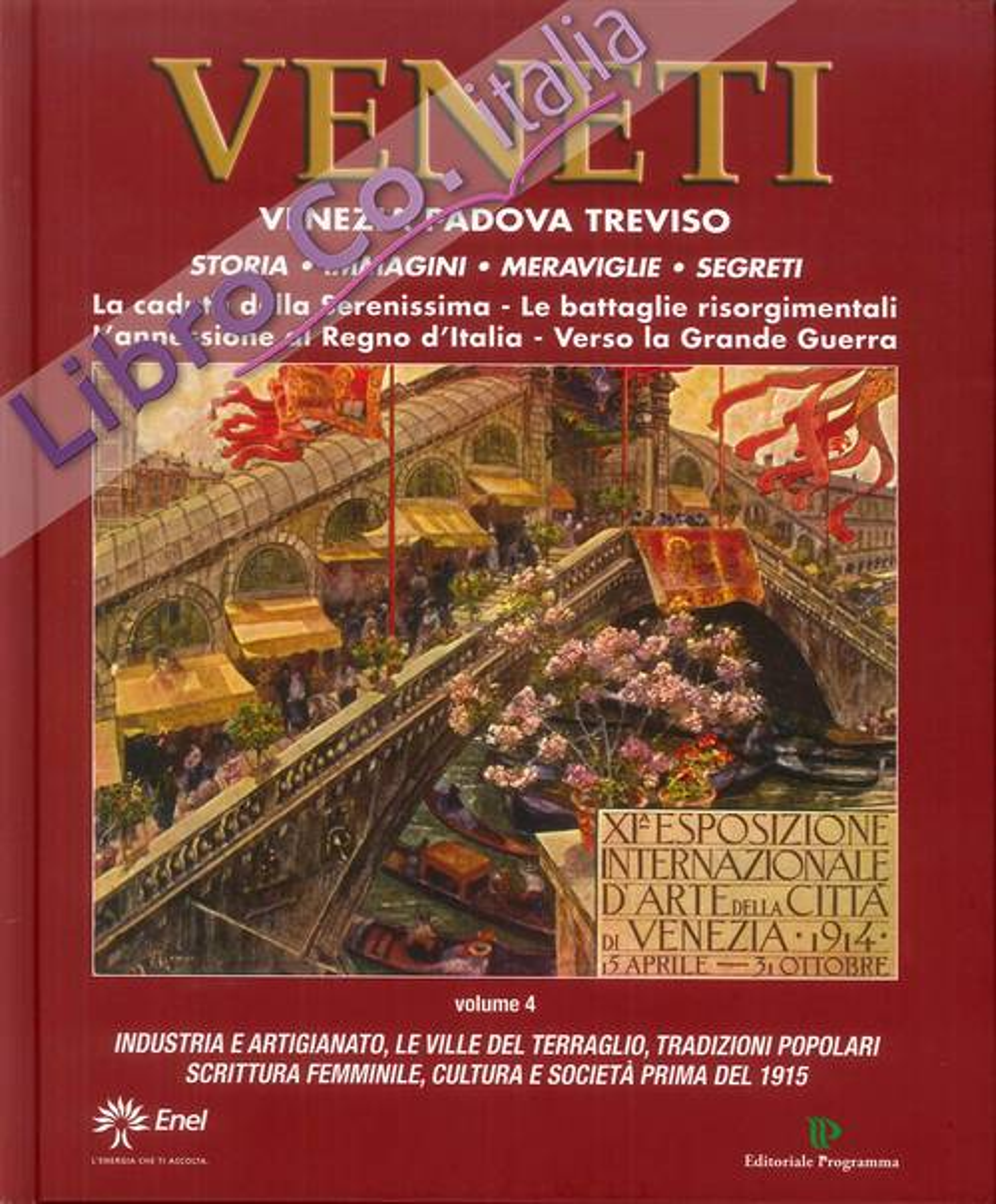 Veneti. Venezia Padova Treviso. Vol. 4.