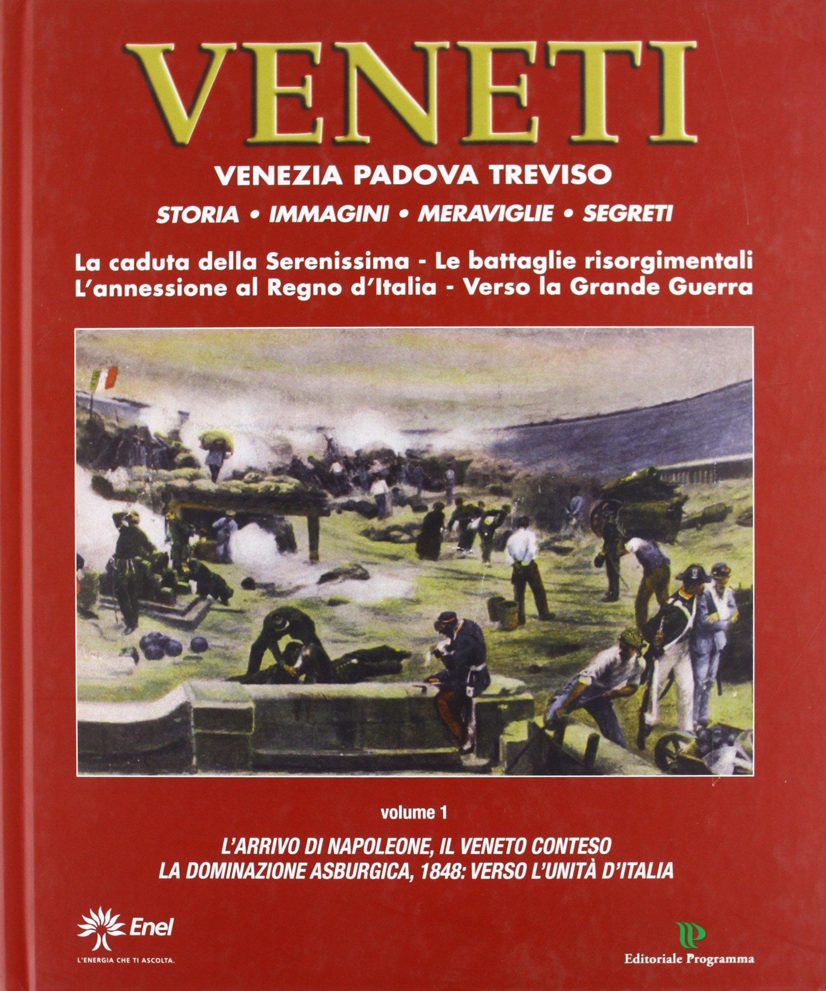 Veneti. Venezia Padova Treviso. Vol. 1