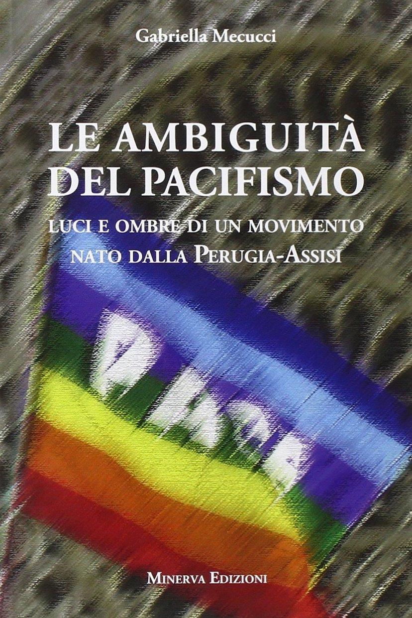 Le ambiguità del pacifismo