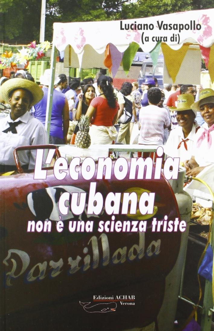 L'economia cubana non è una scienza triste
