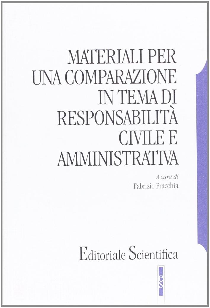 Materiali per una comparazione in tema di responsabilità civile amministrativa