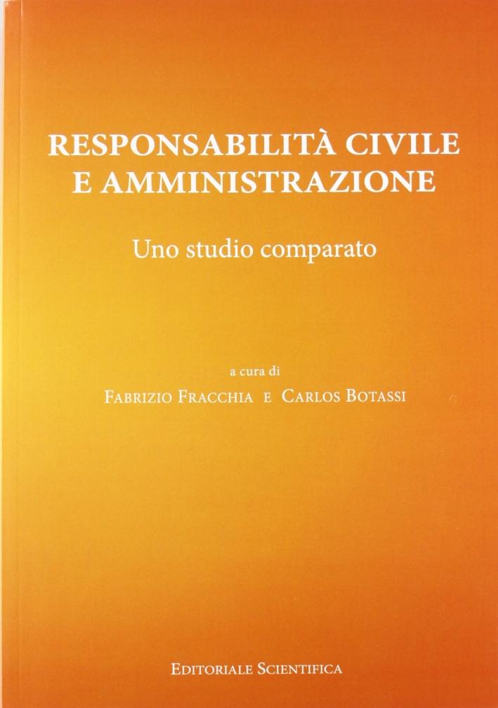 Responsabilità civile e amministrazione. Uno studio comparato