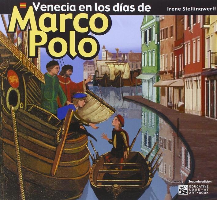 Venecia en los días de Marco Polo.