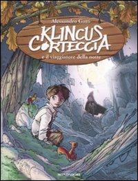 Klincus Corteccia e il viaggiatore della notte