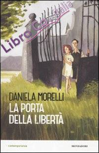 La porta della libertà