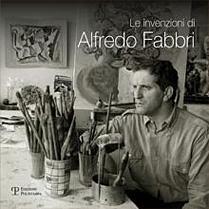 Le invenzioni di Alfredo Fabbri