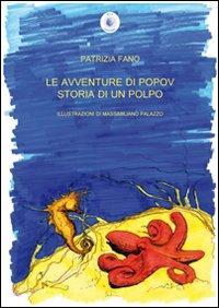 Le avventure di popov. Storia di un polpo