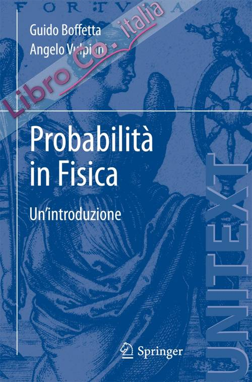 Probabilità in fisica. Un'introduzione