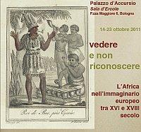 Vedere e non Riconoscere. L'Africa nell'Immaginario Europeo tra XVI e XVIII Secolo