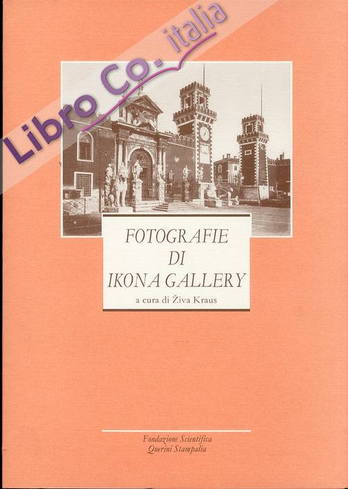 Fotografie di Ikona Gallery. [English Ed.]