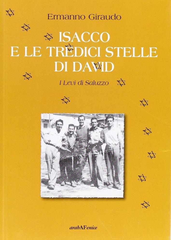 Isacco e le tredici stelle di David. I Levi di Saluzzo